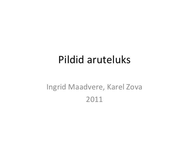 Pildid aruteluks Ingrid Maadvere, Karel Zova 2011