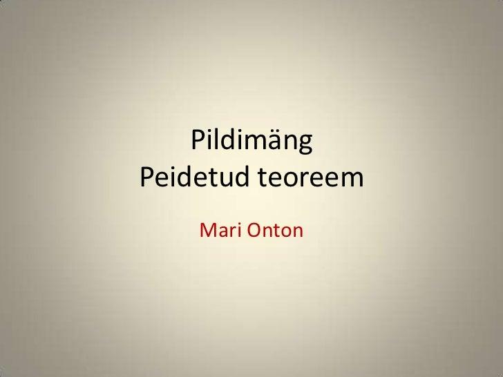 PildimängPeidetud teoreem    Mari Onton