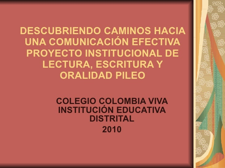 Pileo 2010 Colegio Colombia Viva