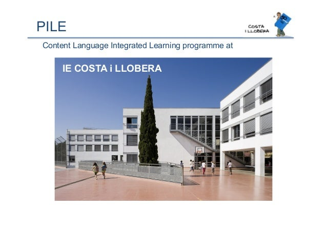 PILE Content Language Integrated Learning programme at IE COSTA i LLOBERA