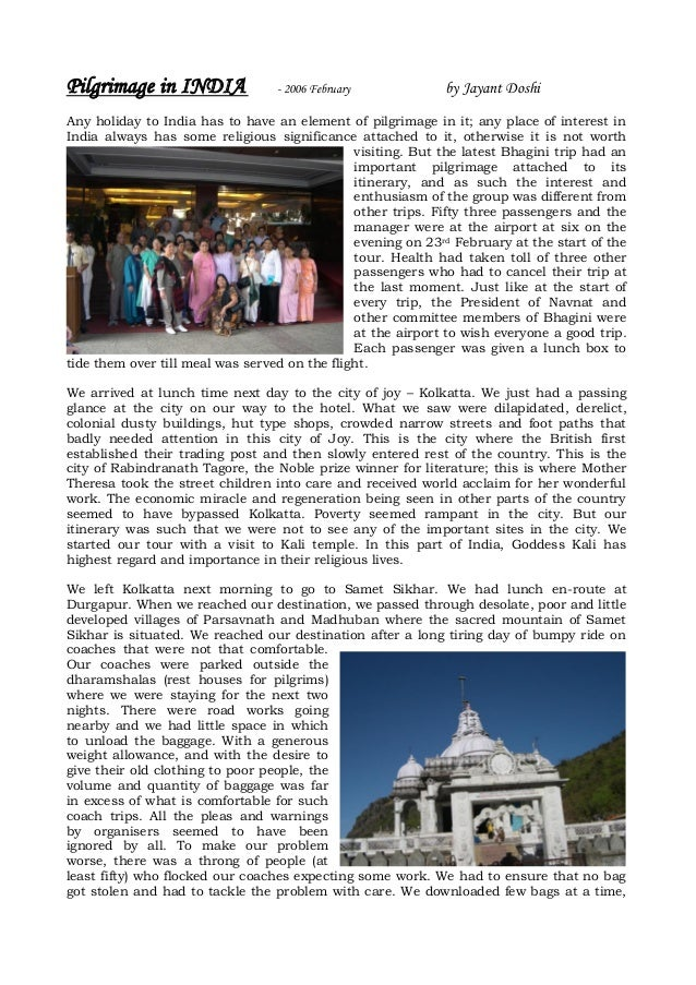 Pilgrimage in INDIA               - 2006 February            by Jayant DoshiAny holiday to India has to have an element of...