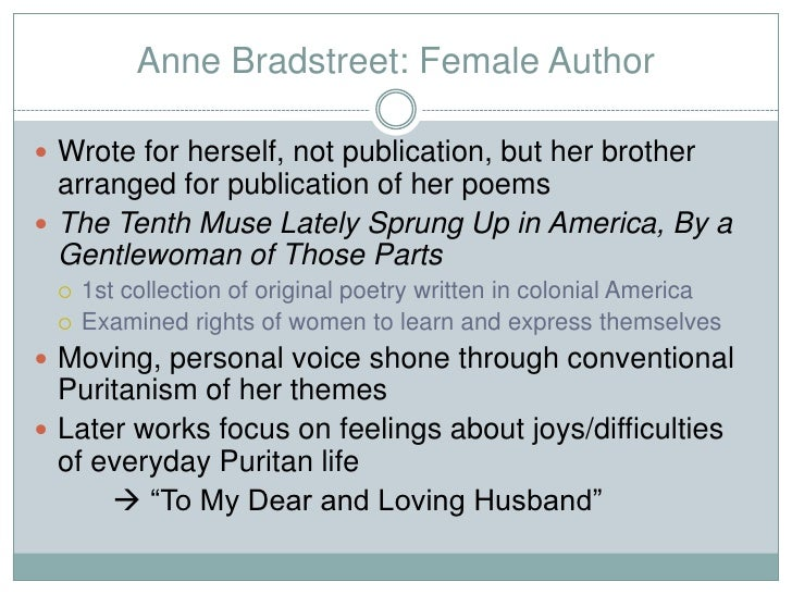 anne bradstreet to my dear and loving husband essay Anne bradstreet, my dear and loving husband, marri - love in anne bradstreet's.