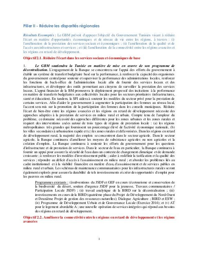 1 Pilier II - Réduire les disparités régionales Résultats Escomptés : Le GBM prévoit d'appuyer l'objectif du Gouvernement ...