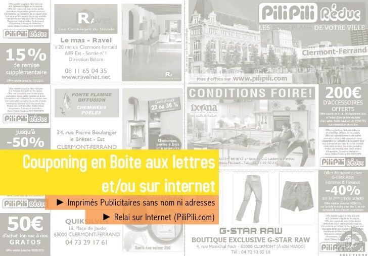► Imprimés Publicitaires sans nom ni adresses           ► Relai sur Internet (PiliPili.com)