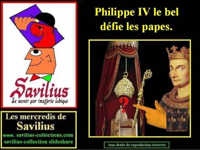 Pilippe le Bel défie les papes