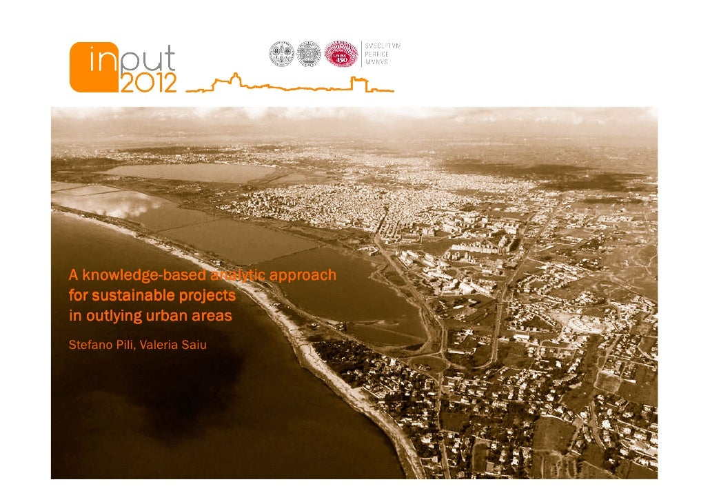 knowledge-A knowledge-based analytic approachfor sustainable projectsin outlying urban areasStefano Pili, Valeria Saiu