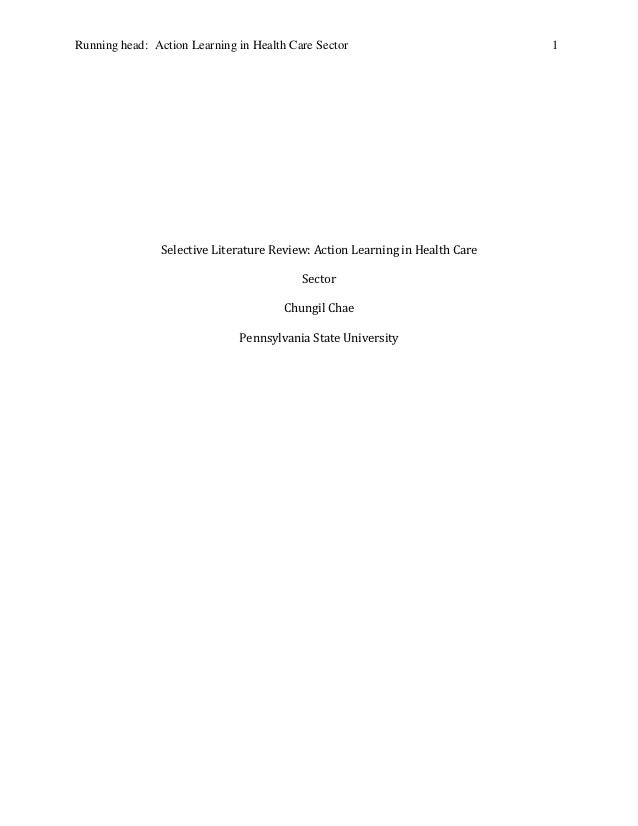 Running head: Action Learning in Health Care Sector                           1                Selective Literature Review...