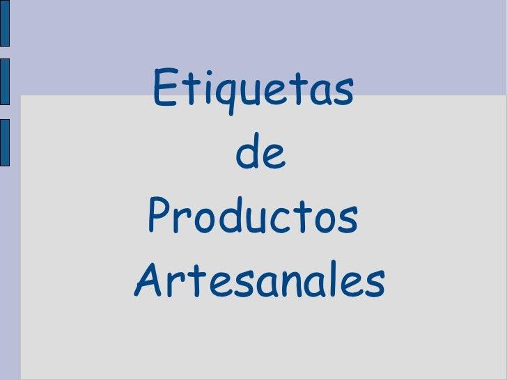 Etiquetas de Productos Artesanales