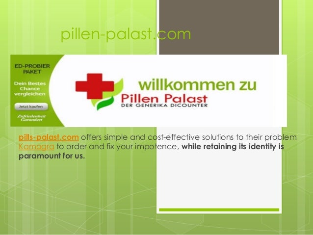 pillen-palast.com pills-palast.com offers simple and cost-effective solutions to their problem Kamagra to order and fix yo...