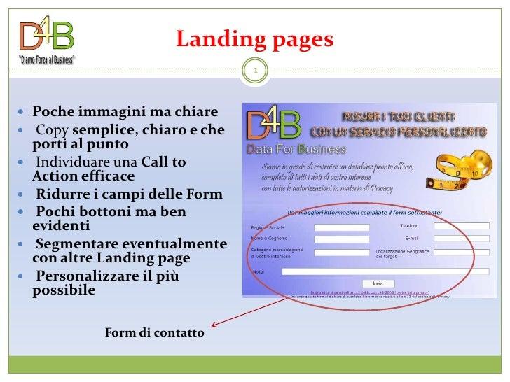 Landing pages                                   1    Poche immagini ma chiare  Copy semplice, chiaro e che     porti al ...