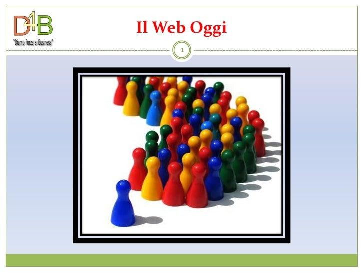 Pillole di web marketing 07(il web oggi)
