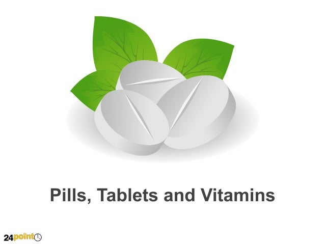 Pills, Tablets and Vitamins