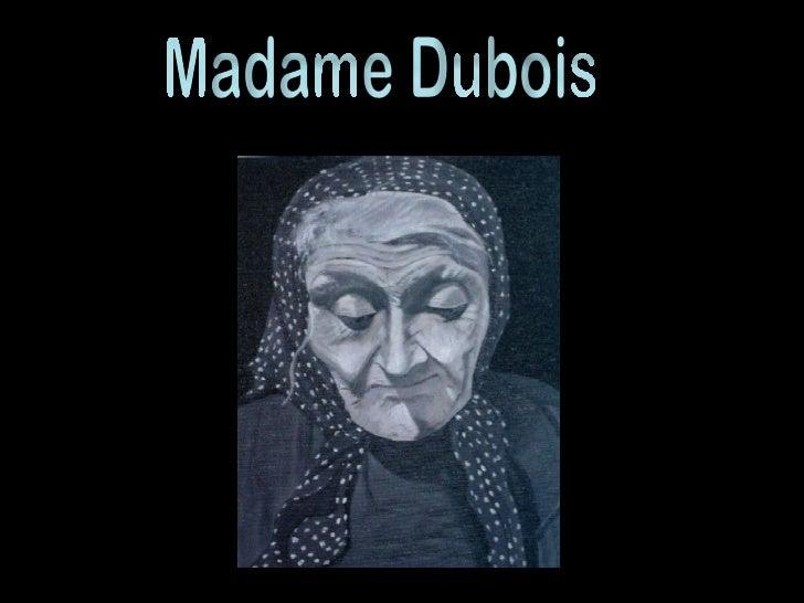 Madame Dubois