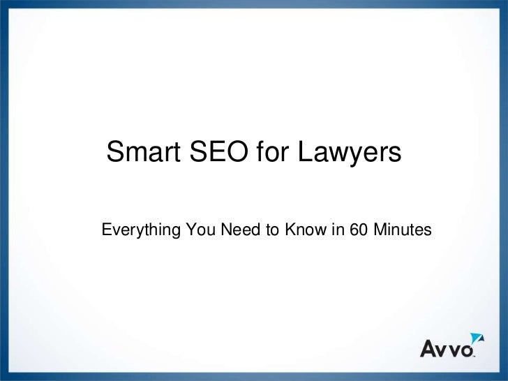 Smart SEO for LawyersEverything You Need to Know in 60 Minutes