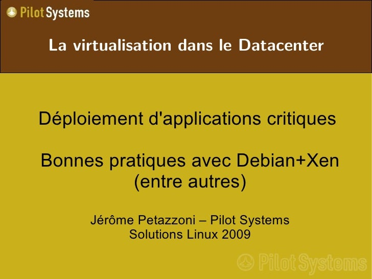 La virtualisation dans le Datacenter                             <ul>                   <ul>               ...