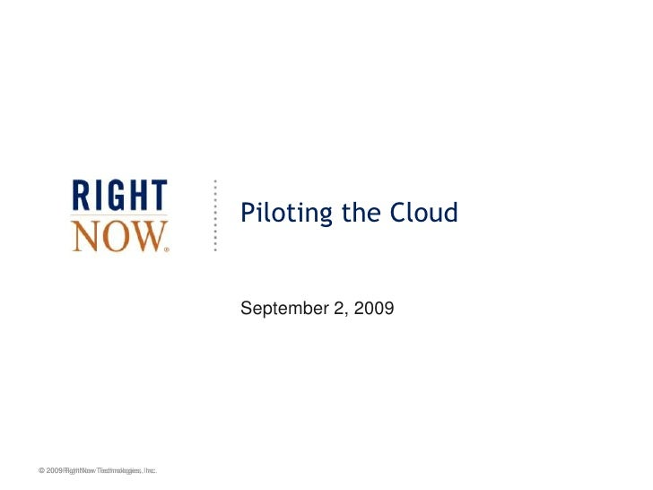 Piloting the Cloud<br />September 2, 2009<br />