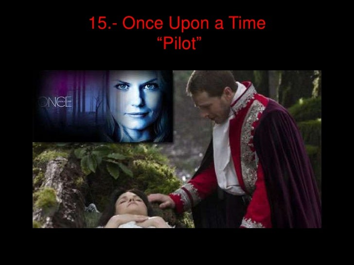 "15.- Once Upon a Time        ""Pilot"""