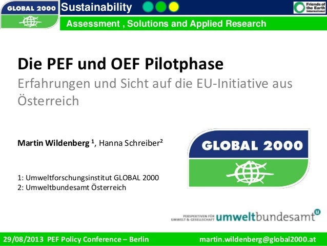 9/1/2013 1 Sustainability Assessment , Solutions and Applied Research 29/08/2013 PEF Policy Conference – Berlin martin.wil...