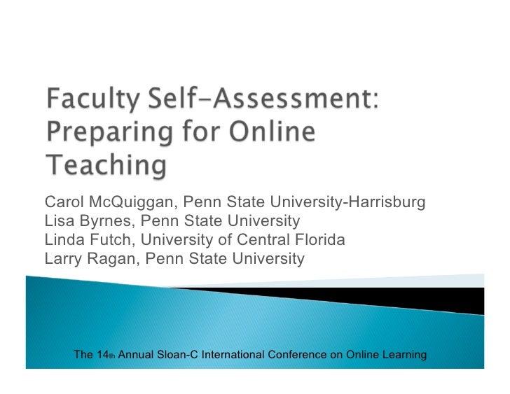 Carol McQuiggan, Penn State University-Harrisburg Lisa Byrnes, Penn State University Linda Futch, University of Central Fl...