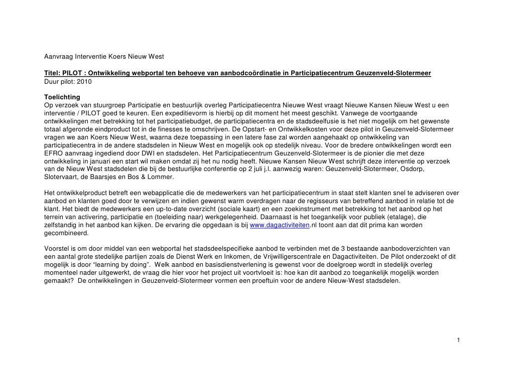 Aanvraag Interventie Koers Nieuw West  Titel: PILOT : Ontwikkeling webportal ten behoeve van aanbodcoördinatie in Particip...