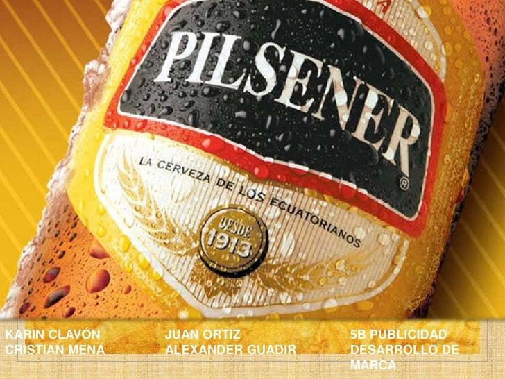 KARIN CLAVÓN<br />CRISTIAN MENA<br />Juan Ortiz<br />Alexander Guadir<br />5b publicidad<br />Desarrollo de marca<br />
