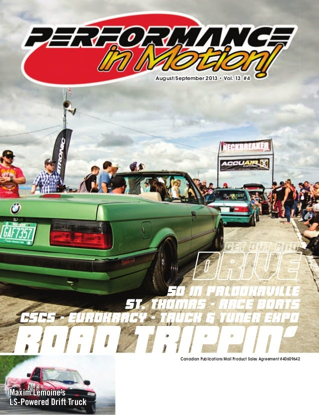 Canadian Publications Mail Product Sales Agreement #40609642 August/September 2013 • Vol. 13 #4 Road Trippin' CSCS - Eurok...