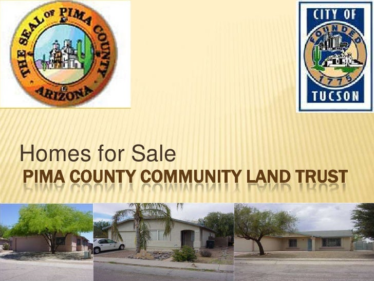 Homes for Sale<br />PIMA COUNTY COMMUNITY LAND TRUST<br />