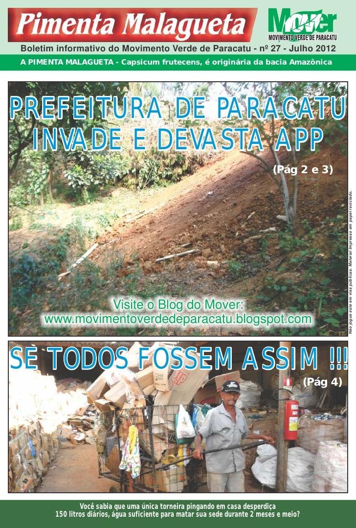 Boletim informativo do Movimento Verde de Paracatu - nº 27 - Julho 2012A PIMENTA MALAGUETA - Capsicum frutecens, é originá...