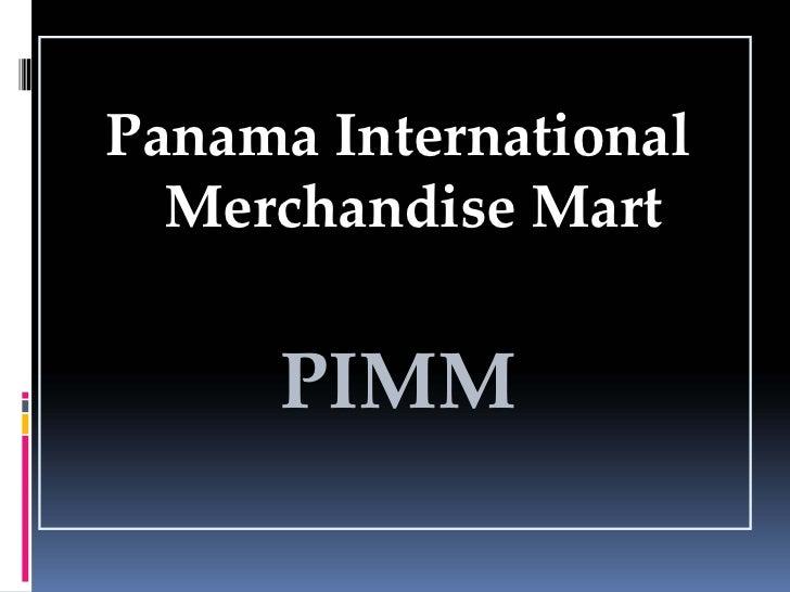 PanamaInternational   MerchandiseMart        PIMM