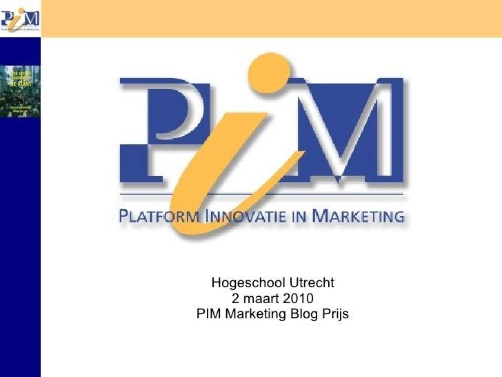 Pim Marketing Blog Prijs 2010