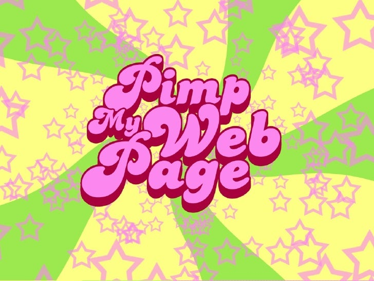 Pimp My Web Page