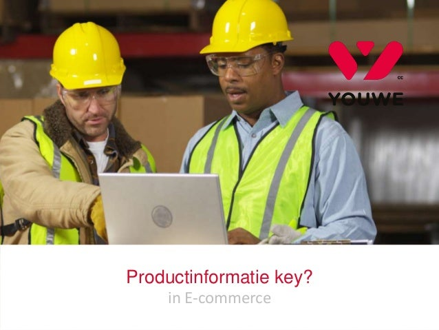 YOUWE.NL 1 Productinformatie key? in E-commerce