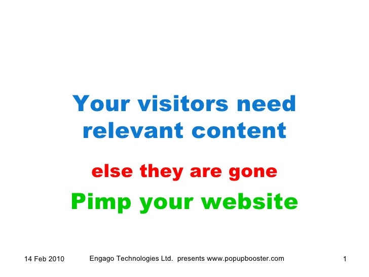 Your visitors need relevant content else they are gone Pimp your website