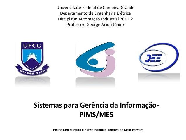 Sistemas para Gerência da Informação PIMS/MES