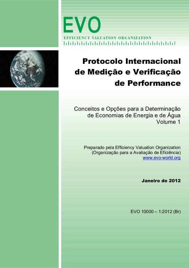 Protocolo Internacional de Medição e Verificação de Performance Conceitos e Opções para a Determinação de Economias de Ene...
