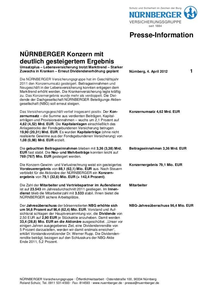Presse-InformationNÜRNBERGER Konzern mitdeutlich gesteigertem ErgebnisUmsatzplus – Lebensversicherung trotzt Markttrend – ...