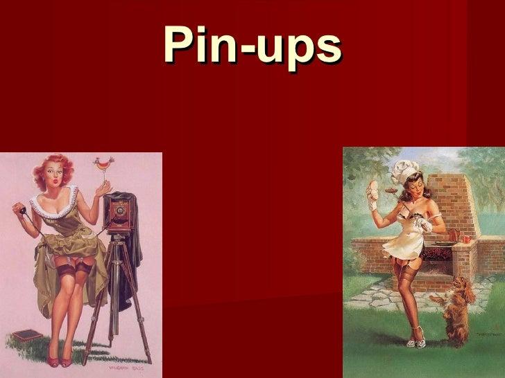 Pin-ups