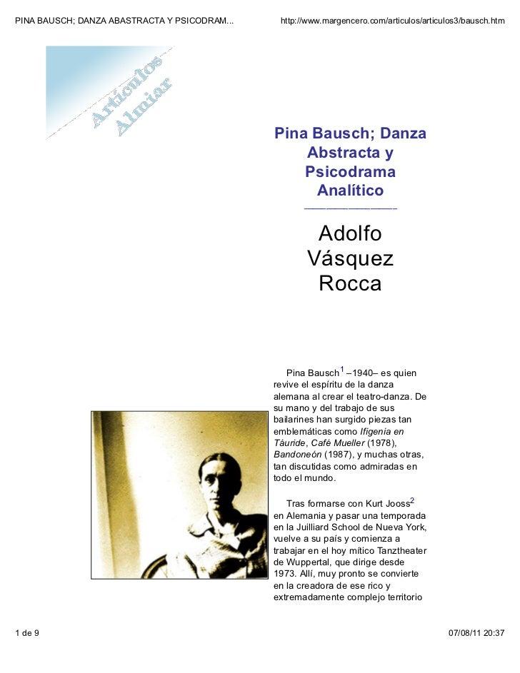 Pina bausch; danza abstracta y psicodrama analítico por adolfo vásquez rocca