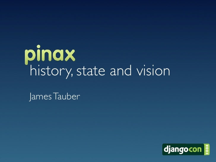 history, state and vision James Tauber