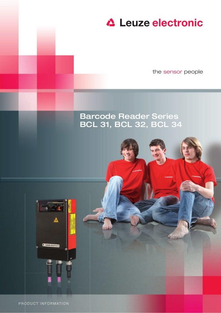 Barcode Reader Series                                     BCL 31, BCL 32, BCL 34P R O D U C T I N F O R M AT I O N