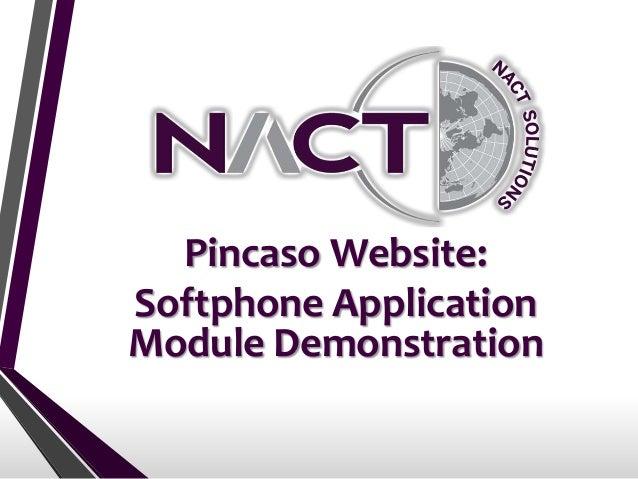 NACT's Pincaso (Soft Phone Client Demo)
