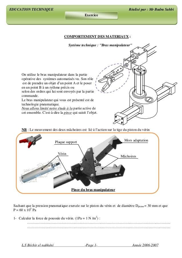 """L.S Béchir el nabhéni -Page 1- Année 2006-2007 COMPORTEMENT DES MATERIAUX : Système technique : """"Bras manipulateur"""" On uti..."""