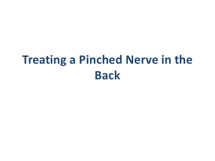 Treating a Pinched Nerve in the              Back