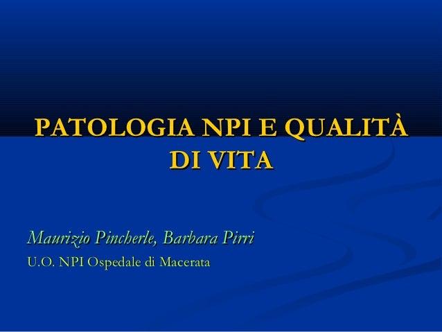 Patologia NPI e qualità di vita