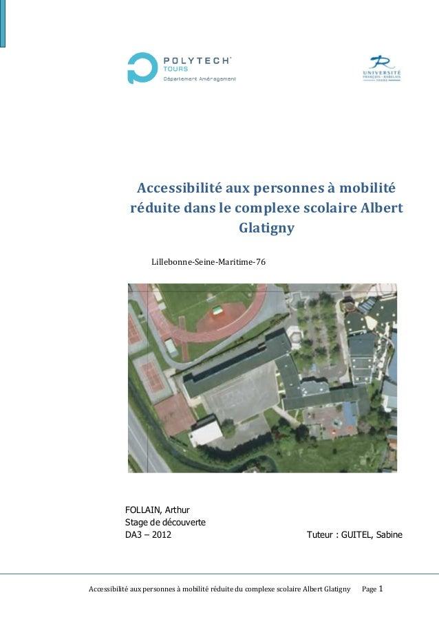 Accessibilité aux personnes à mobilité réduite dans le complexe scolaire Albert Glatigny Lillebonne-Seine-Maritime-76  FOL...