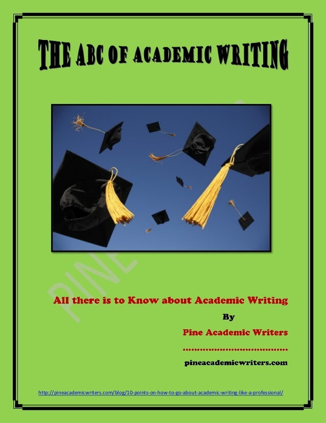 The ABC of Academic Writing
