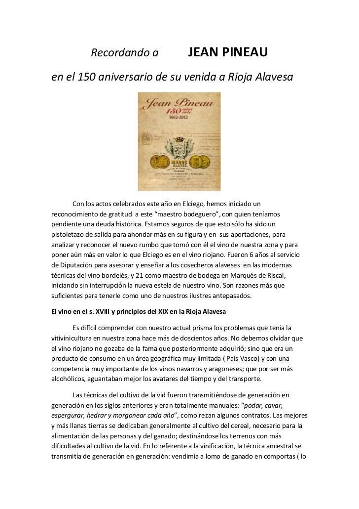 Recordando a                       JEAN PINEAUen el 150 aniversario de su venida a Rioja Alavesa        Con los actos cele...
