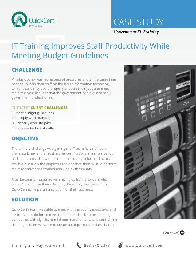 CASE STUDY Government IT Training IT Training Improves Staff Productivity While Meeting Budget Guidelines Challenge Pinell...