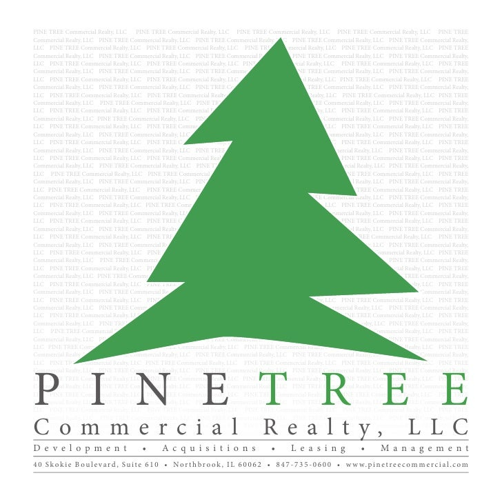 PINE TREE Commercial Realty, LLC PINE TREE Commercial Realty, LLC PINE TREE Commercial Realty, LLC PINE TREE Commercial Re...