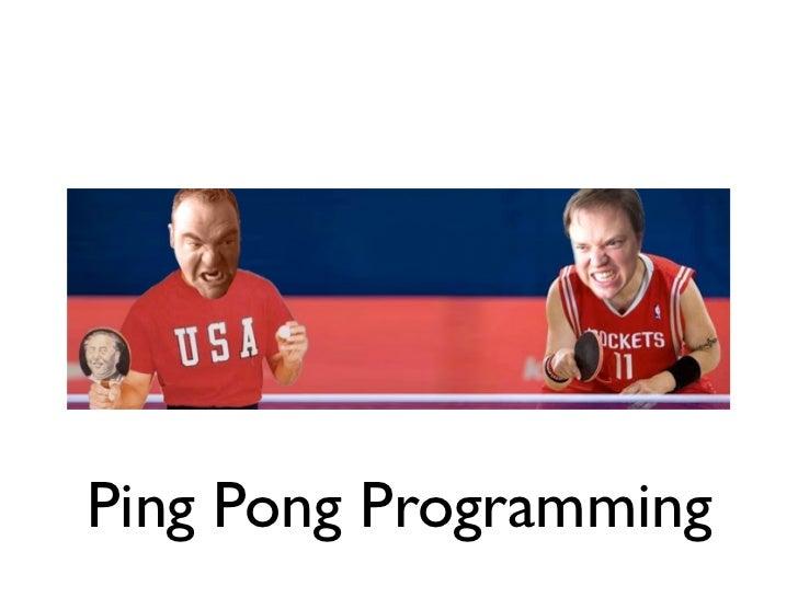 Ping-Pong Programming